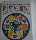 Making Plant Medicine, 4th Ed., by Richo Cech, 2016, Brand new book, 336 pages
