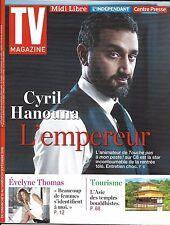 TV MAGAZINE N°22426 18/09/2016 CYRIL HANOUNA/ EVELYNE THOMAS/ RUQUIER/ L.FERRARI