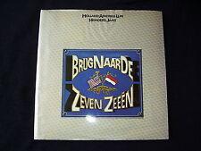BRUG NAAR DE ZEVEN ZEEËN~100 JAAR HOLLAND AMERIKA LIJN~DICK SCHAAP ~1973