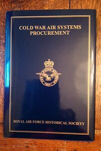 COLD WAR AIR SYSTEMS PROCUREMENT. RAF Historical Society. 2017
