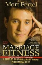 Marriage Fitness 4 Steps to Building Maintaining Phenomenal Love PB Mort