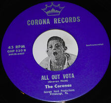 R&B Rocker Instro 45~THE CORONAS~I Need Your Lovin' Again/ All Out Vota~CLEAN