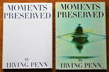 SIGNED by IRVING PENN to EVA RUBENSTEIN - MOMENTS PRESERVED 1960 W/DJ & SLIPCASE