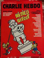 CHARLIE HEBDO Hors Serie 26 Ni Dieu Ni Foot Anti Coupe Du Monde Mai-Juin 2010