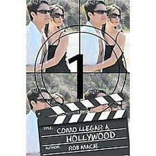 Como Llegar A Hollywood by Rob Macie (2012, Paperback)