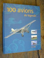 100 avions de légende par François Besse
