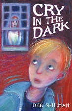 Cry in the Dark (Black Cats), New, Shulman, Dee Book