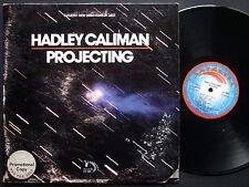 HADLEY CALIMAN Projecting LP CATALYST RECORDS CAT-760 US 1976 JAZZ