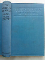 MONTAGUE T HAINSSELIN.THE CURTAIN OF STEEL.1ST/1 H/B 1918,NAVAL WAR 1914-18
