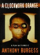 A Clockwork Orange: Play with Music (Modern Plays), Burgess 978041373590 Pb=#