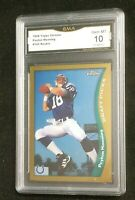 1998 Topps Chrome Peyton Manning Rookie PSA 10 ?? GMA 10 Gem Mint #165 RC Colts