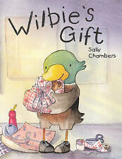 Wilbie's Gift by Sally Chambers (Paperback, 2006)