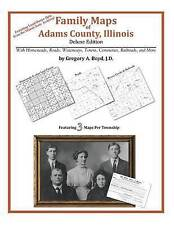 USED (LN) Family Maps of Adams County, Illinois by Gregory A. Boyd J.D.