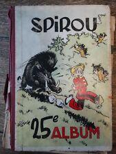 Album Spirou n°25 1er avril 48 - 1er juillet 1948