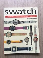 1998 SWATCH - A GUIDE FOR CONNOISSEURS AND WATCH COLLECTORS BY FRANK EDWARDS
