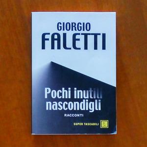 Libro Pochi inutili nascondigli Giorgio Faletti 2008 Romanzo Giallo Thriller