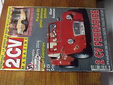 7µ?§ Revue 2CV Magazine n°39 Remise en route moteur 2CV Ferrari  Bloc 704 cm3