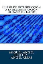 Curso de Introducción a la Administración de Bases de Datos (Spanish Edition)
