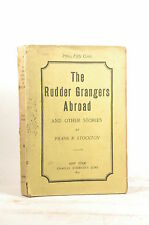 The Rudder Grangers Abroad and Other Stories - Stockton, Frank Charles Scribner