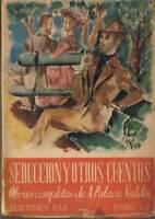 Seducción y otros cuentos. Obras completas de Armando Palacio Valdés