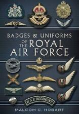 Badges and Uniforms of the RAF by Hobart, Malcolm   Paperback Book   97818488489
