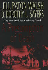 A PRESUMPTION OF DEATH., Paton Walsh, Jill and Dorothy L. Sayers., Used; Good Bo
