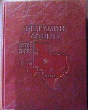 Deaf Smith County Texas History-Genealogy - The Land and its People-1876-1981