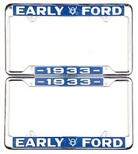 1933 EARLY V8 FORD License Plate Frame PAIR Fits Standard 6x12 Plates