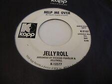 Jellyroll Help Me Over/Strange 45 RPM Kapp Records EX