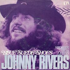 "JOHNNY RIVERS - BLEU SUEDE SHOES / STORIES TO A ENFANT 7"" SINGLE (B20)"