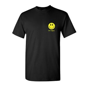 Be happy Smiley Face T Shirt