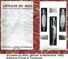 Annales du Midi 1982 Trésor de Toulouse Quercinois au Portugal