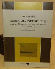 MANUALE AZIENDA - F.M. Scherer: ECONOMIA INDUSTRIALE - Unicopli 1a 1985