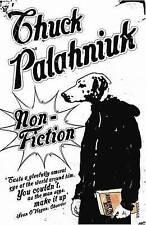 Non-Fiction by Chuck Palahniuk (Paperback, 2005)