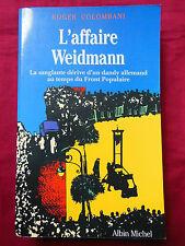 L'AFFAIRE WEIDMANN - Roger COLOMBANI - Albin MICHEL - 1989