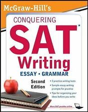 McGraw-Hill's Conquering SAT Writing, Second Edition (5 Steps to a 5 on the Adva