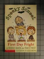 First Day Fright (Spooky School) - Paperback By Bader, Bonnie - GOOD