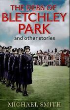 The Debs of Bletchley Park and Other Stories, Smith, Michael