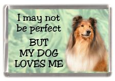 """Rough Collie Dog Fridge Magnet No.1.  """"I may not be perfect BUT..."""" by Starprint"""