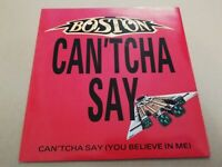 "BOSTON * CAN'TCHA SAY ( YOU BELIEVE IN ME ) * 7"" ROCK SINGLE EXCELLENT 1987"