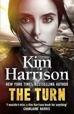 The Turn: The Hollows Begins with Death by Keri Arthur, Kim Harrison...