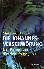DIE JOHANNES-VERSCHWÖRUNG - Manfred Dimde ( wie Dan Brown Sakrileg ) BUCH
