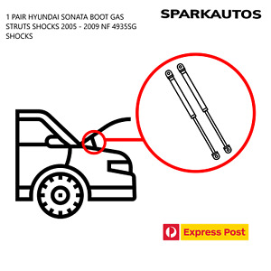 1 PAIR HYUNDAI SONATA BOOT GAS STRUTS SHOCKS 2005 - 2009 NF 4935SG SHOCKS