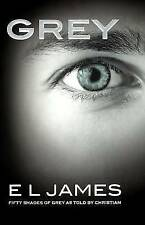 Grey: Fifty Shades of Grey as Told by Christian by E L James (Hardback, 2015)
