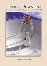 Uplink-Downlink: A History of the Deep Space Network, 1957-1997 (The NASA Histor