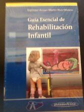 Guía Esencial De Rehabilitación Infantil. Ed. Panamericana