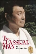 The Classical Man martial arts & karate dojo stories Paperback Richard Kim