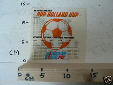 STICKER,DECAL HUP HOLLAND HUP WK VOETBAL 1990 ITALIE VOETBAL SOCCER FNV SPEELSCH