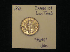 """1892 Barber Dime Unc. Incredibly Ornate """"MMU"""" Initialed Love Token"""