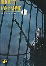 EO JEAN VAN HAMME + HERMANN + SUPERBE DESSIN ORIGINAL :  LUNE DE GUERRE